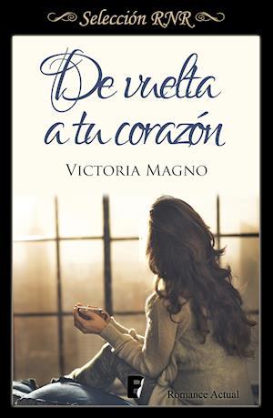 De vuelta a tu corazón (Selección RNR) af Victoria Magno