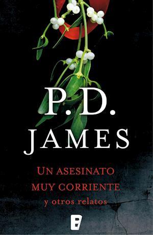 Un asesinato corriente y otros relatos af P.D. James