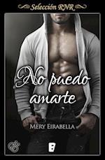 No puedo amarte (Selección RNR) af Mery Eirabella