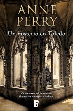 Un misterio en Toledo af Anne Perry