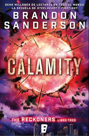Calamity. Reckoners Libro III af Brandon Sanderson