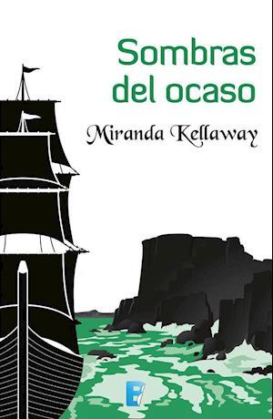 Sombras del ocaso af Miranda Kellaway