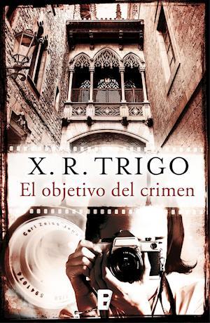 El objetivo del crimen af X. R Trigo