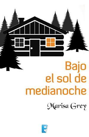 Bajo el sol de medianoche af Marisa Grey