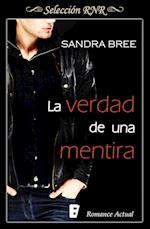 La verdad de una mentira (Selección RNR) af Sandra Bree