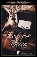Loco por Becca (Selección RNR) af Lisa Aidan