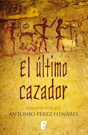 El último cazador af Antonio Perez Henares