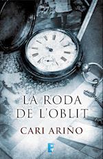 La roda de l'oblit af Cari Ariño