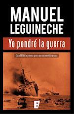 Yo pondré la guerra af Manuel Leguineche