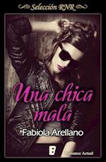 Una chica mala (Selección RNR) af Fabiola Arellano