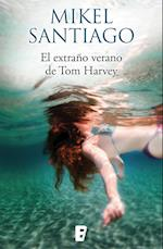 El extraño verano de Tom Harvey               ¡¡¡PRECIO ESPECIAL PREVENTA!!!