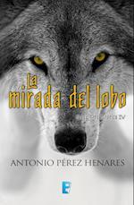 La mirada del lobo af Antonio Perez Henares