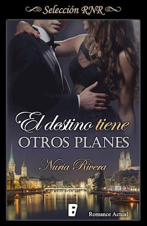 El destino tiene otros planes (Selección RNR) af Nuria Rivera