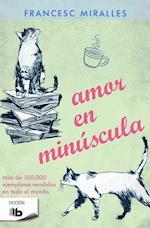 Amor en minuscula / Love in Small Letters