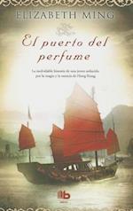 El Puerto del Perfume af Elizabeth Ming