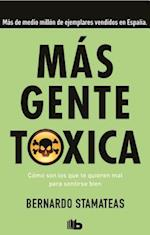 Más Gente Tóxica / More Toxic People