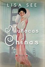 Muñecas chinas / China Dolls