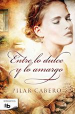Entre lo dulce y lo amargo / Between Sweet and Bitter af Pilar Cabero