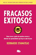 Fracasos Exitosos/ Successful Failures