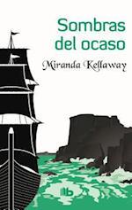 Sombras del ocaso/ Shadows of the Sunset af Miranda Kellaway