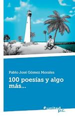 100 Poesias y Algo Mas... af Pablo Jose Gomez Morales