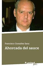 Ahorcada del Sauce af Francisco Gonzalez Sanz