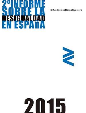 2º Informe sobre la Desigualdad en España 2015