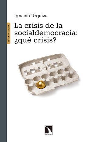 La crisis de la Socialdemocracia ¿qué crisis?