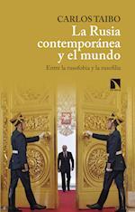 La Rusia contemporánea y el mundo af Carlos Taibo