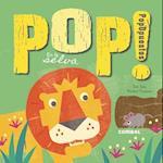 Pop! Popopuestos en la Selva = Popposites (Pop Popopuestos)
