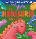 El dinosaurio burlón / The Very Dizzy Dinosaur (Libros Cu Cu Sorpresa)