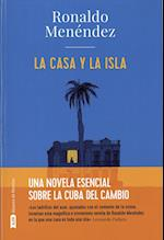 La Casa y la isla / the House and the Island