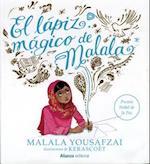 El lápiz mágico de Malala / Malala's Magic Pencil