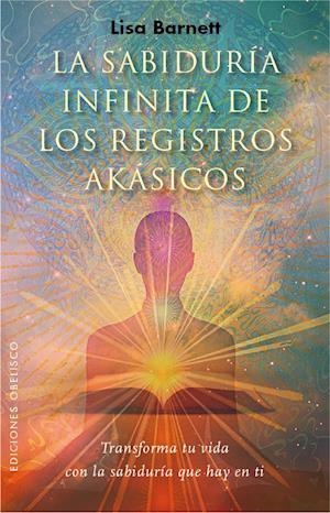 La sabiduría infinita de los registros akásicos