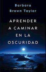 Aprender a caminar en la oscuridad / Learning to Walk in the Dark (Psicologia)