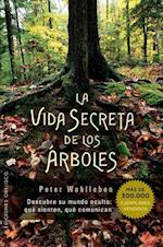 La vida secreta de los árboles / The Hidden Life of Trees (Espiritualidad Y Vida Interior)