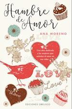 Hambre de amor/ Hunger for Love