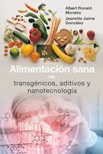 Alimentacion Sana Vs Transgenicos
