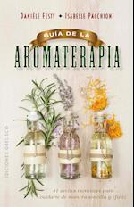 Guia de La Aromaterapia