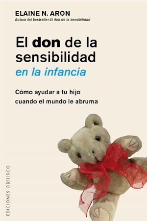 El don de la sensibilidad en la infancia