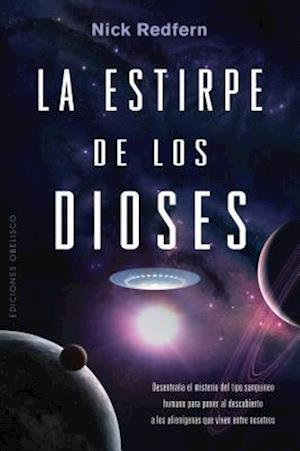 La estirpe de los dioses / Bloodline of the Gods
