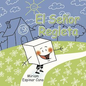 El señor Regleta af Miriam Espinar Cano