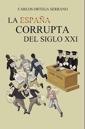 La España corrupta del siglo XXI