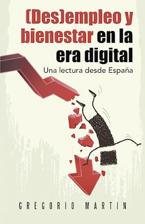 (Des)empleo y bienestar en la era digital af Gregorio Martin