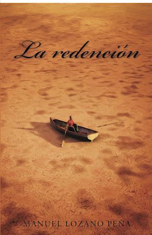 La redención af Manuel Lozano Peña