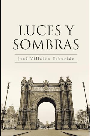Luces y sombras af Jose Villalon Saborido