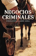 Negocios criminales af Fernando Llano Coll