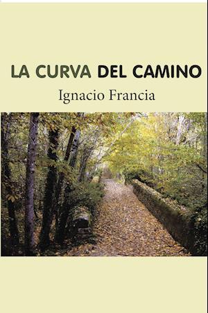La curva del camino af Ignacio Francia