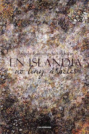 En Islandia no hay árboles af Angela Romero-astvaldsson