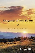 Rasgando el velo de Isis                 (*) af M. Audije